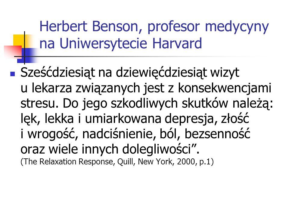 Herbert Benson, profesor medycyny na Uniwersytecie Harvard