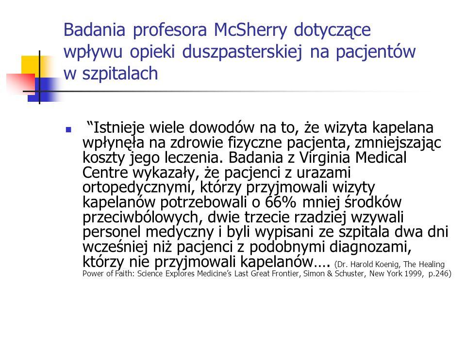 Badania profesora McSherry dotyczące wpływu opieki duszpasterskiej na pacjentów w szpitalach