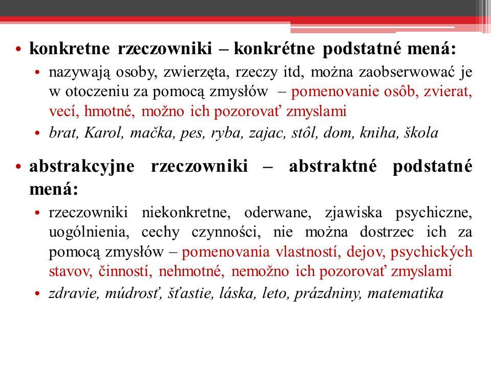 konkretne rzeczowniki – konkrétne podstatné mená: