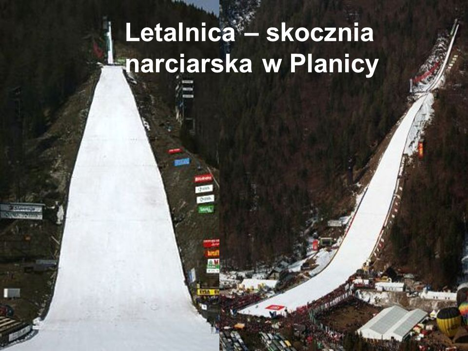 Letalnica – skocznia narciarska w Planicy