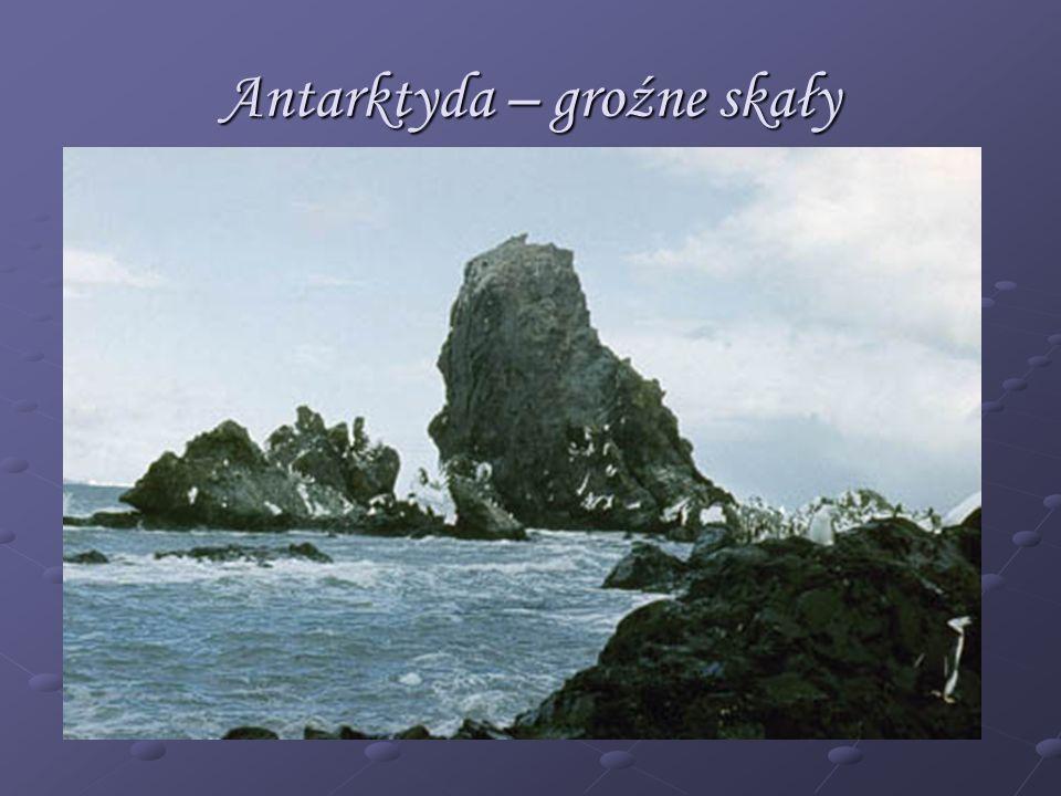 Antarktyda – groźne skały