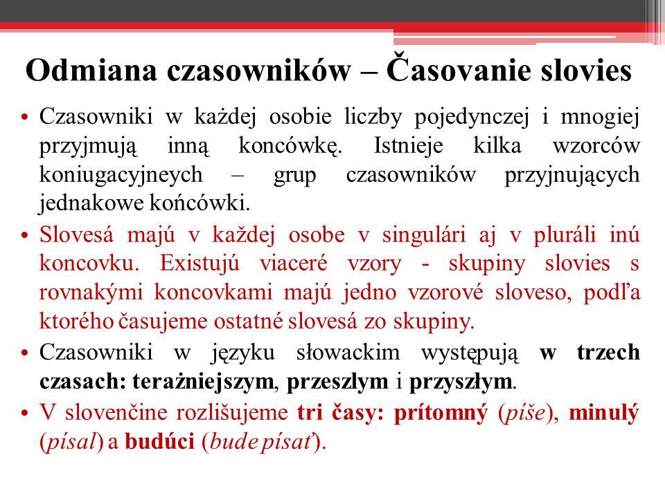 Odmiana czasowników – Časovanie slovies