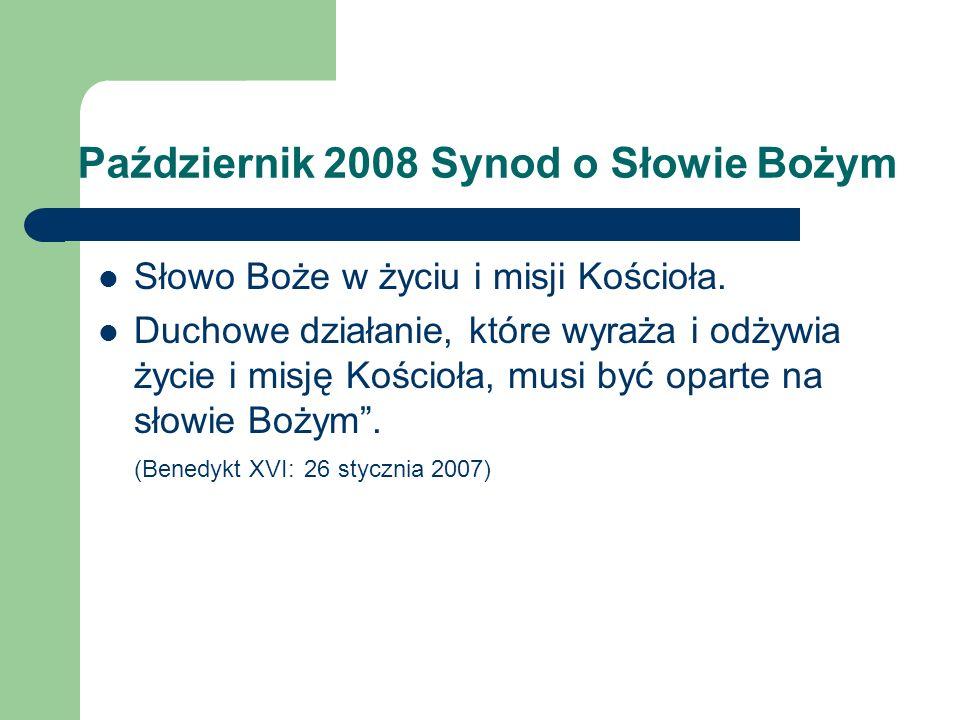Październik 2008 Synod o Słowie Bożym