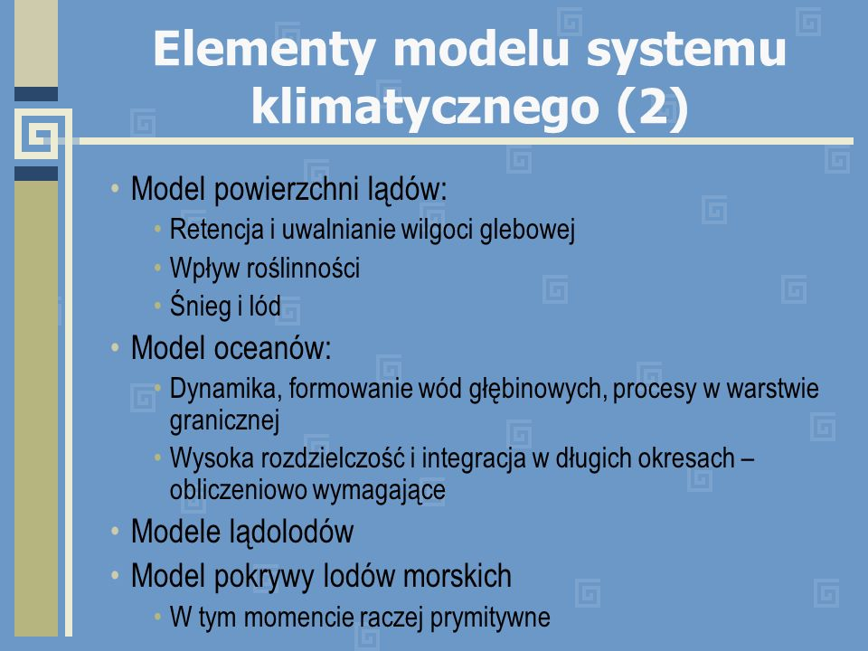 Elementy modelu systemu klimatycznego (2)