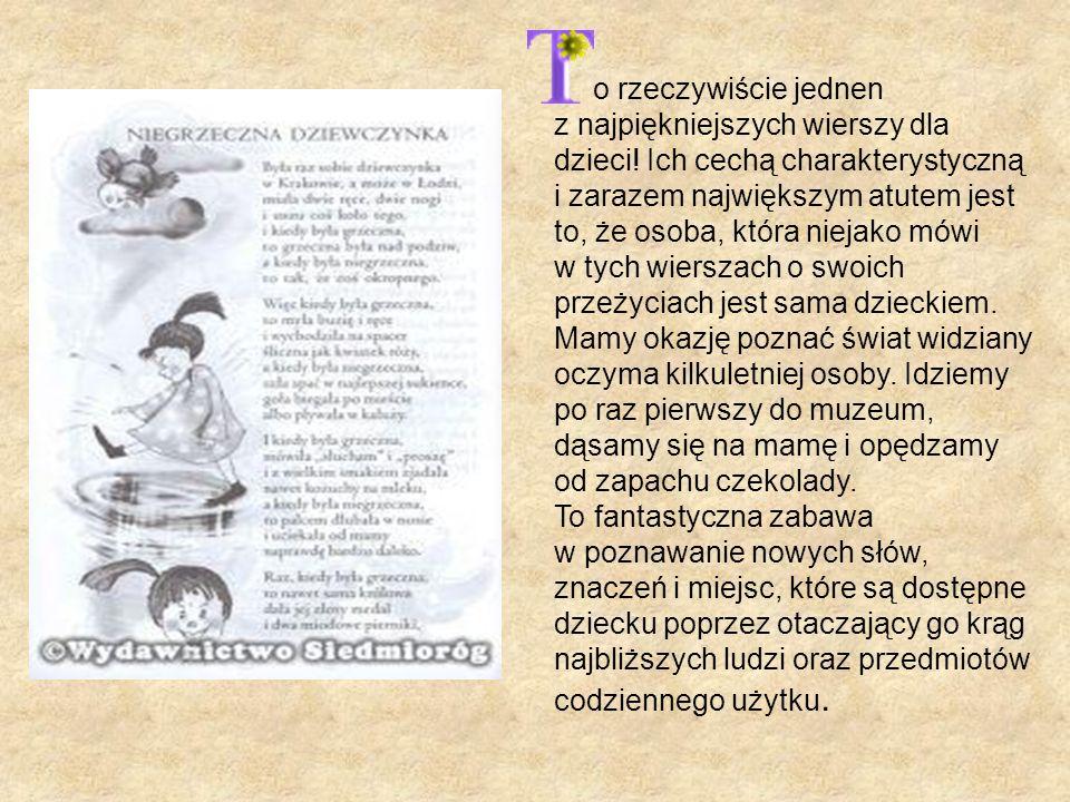 o rzeczywiście jednen z najpiękniejszych wierszy dla dzieci