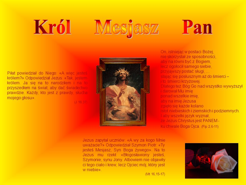 Król Mesjasz Pan On, istniejąc w postaci Bożej,