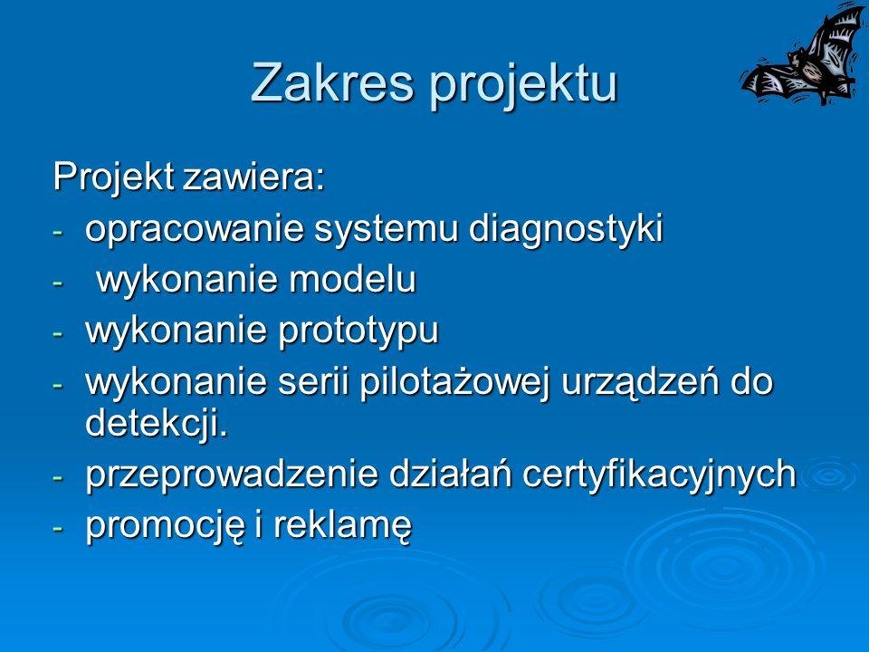 Zakres projektu Projekt zawiera: opracowanie systemu diagnostyki
