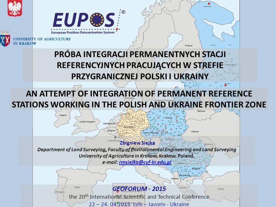 PRÓBA INTEGRACJI PERMANENTNYCH STACJI REFERENCYJNYCH PRACUJĄCYCH W STREFIE PRZYGRANICZNEJ POLSKI I UKRAINY
