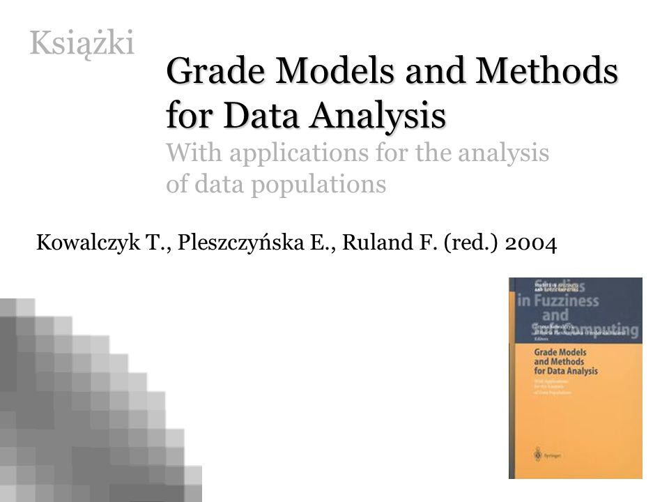 Grade Models and Methods for Data Analysis