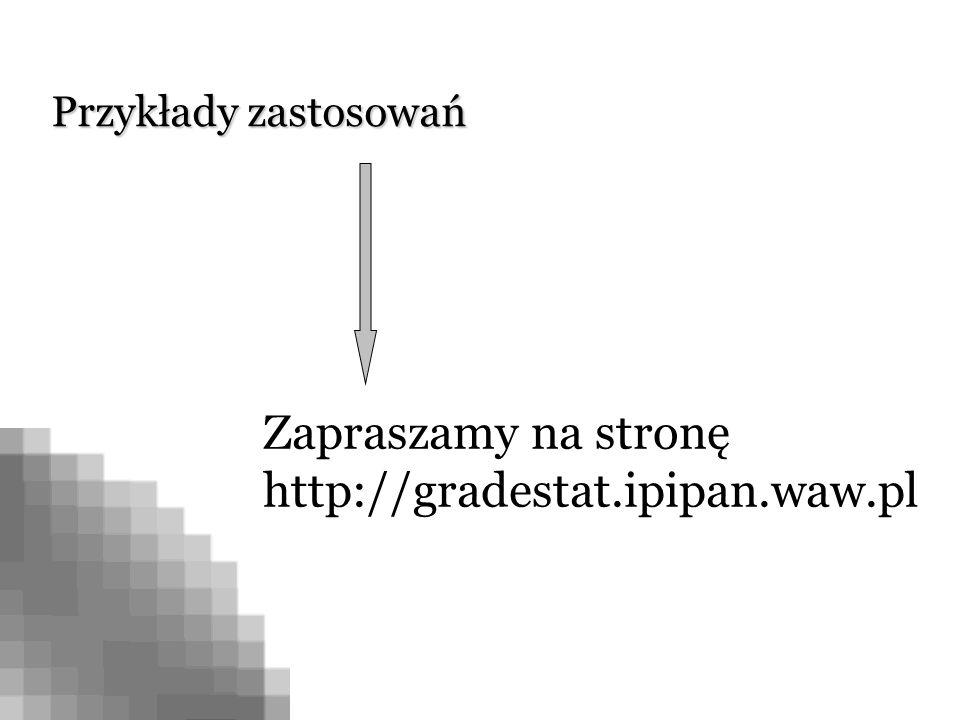 Zapraszamy na stronę http://gradestat.ipipan.waw.pl