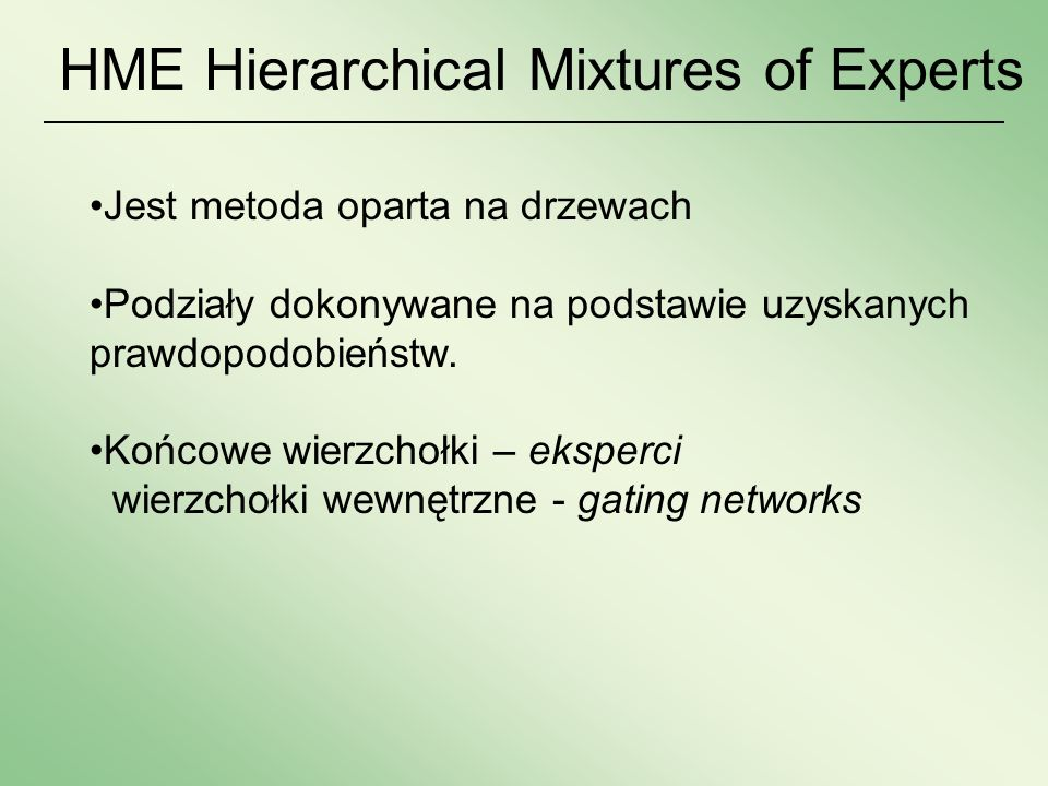 HME Hierarchical Mixtures of Experts
