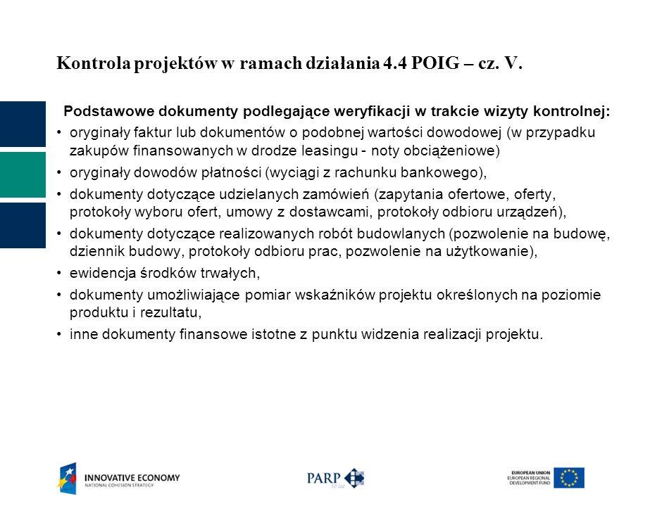 Kontrola projektów w ramach działania 4.4 POIG – cz. V.