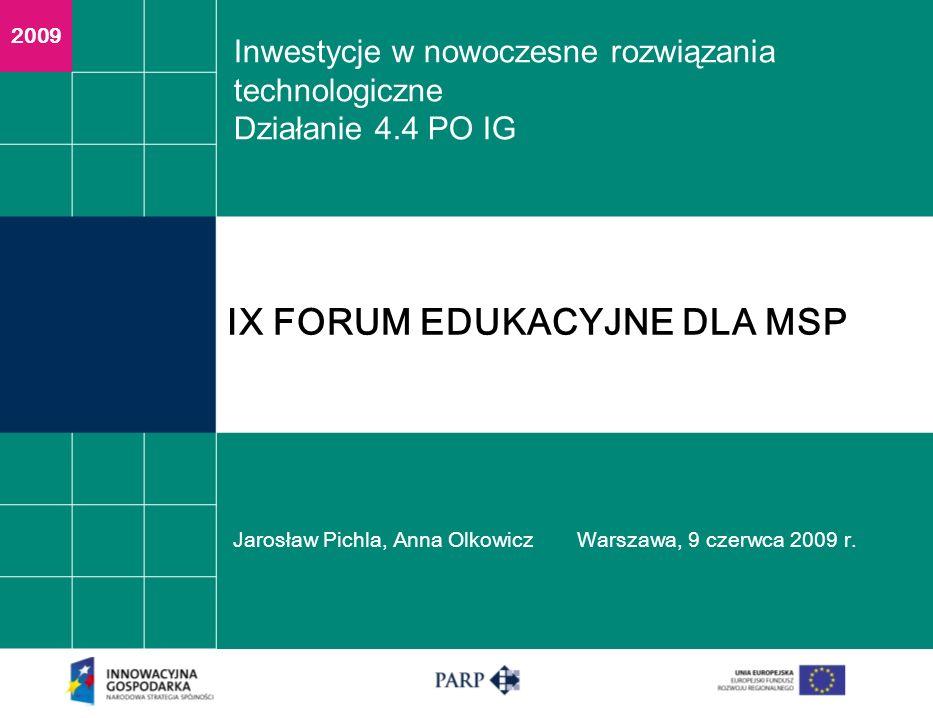 IX FORUM EDUKACYJNE DLA MSP