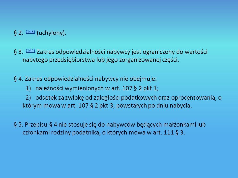 § 2. (163) (uchylony).