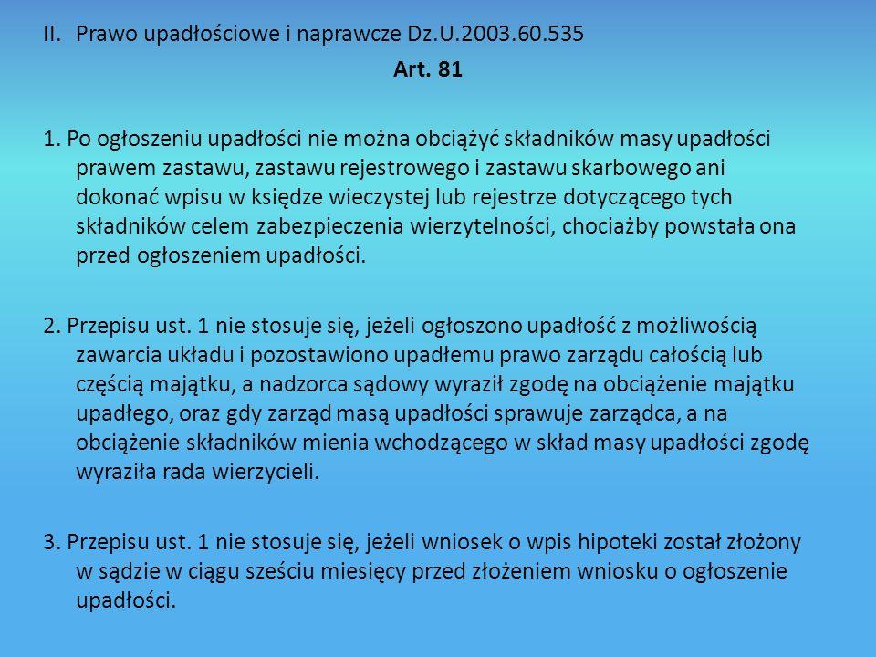 II. Prawo upadłościowe i naprawcze Dz.U.2003.60.535
