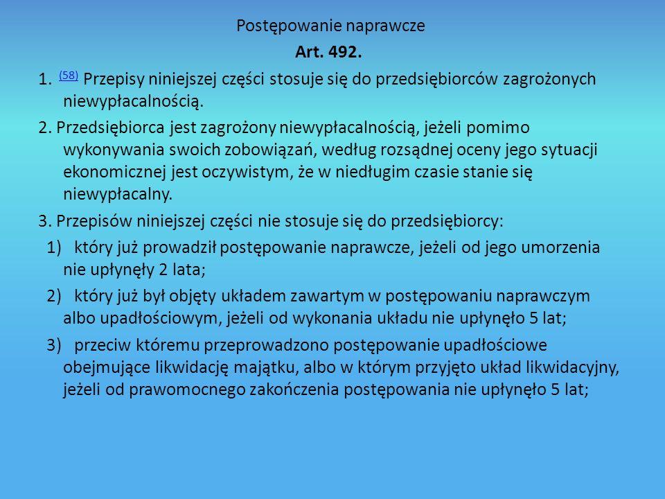 Postępowanie naprawcze Art. 492. 1
