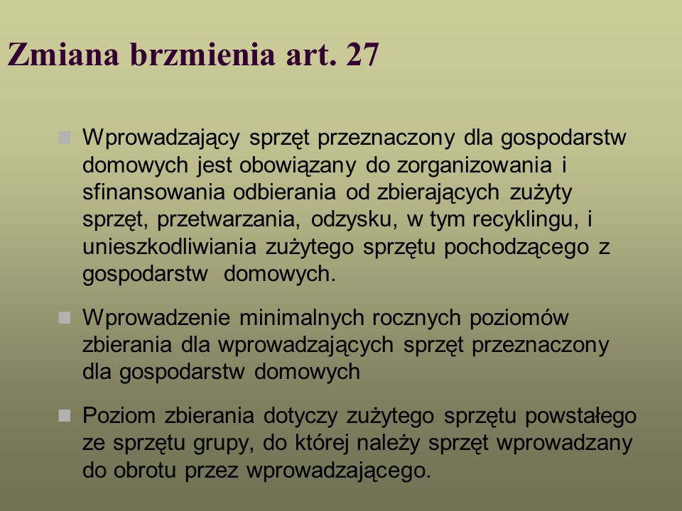 Zmiana brzmienia art. 27