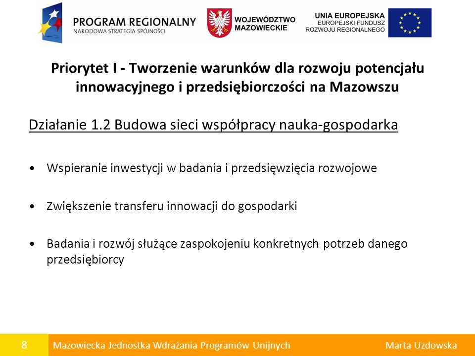 Działanie 1.2 Budowa sieci współpracy nauka-gospodarka