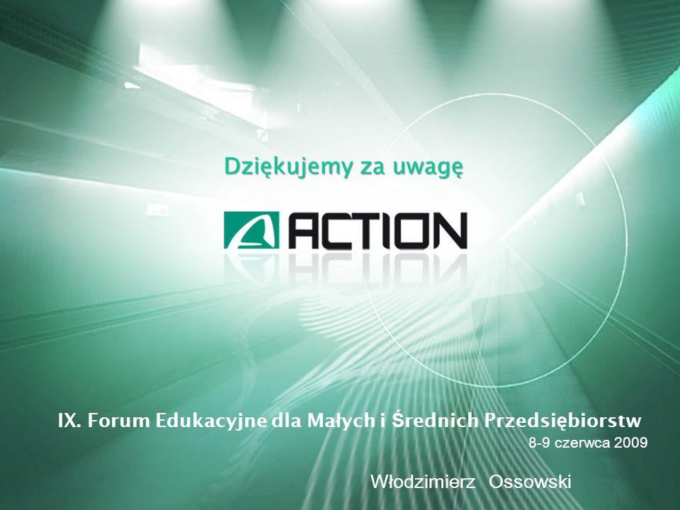 Dziękujemy za uwagę IX. Forum Edukacyjne dla Małych i Średnich Przedsiębiorstw.