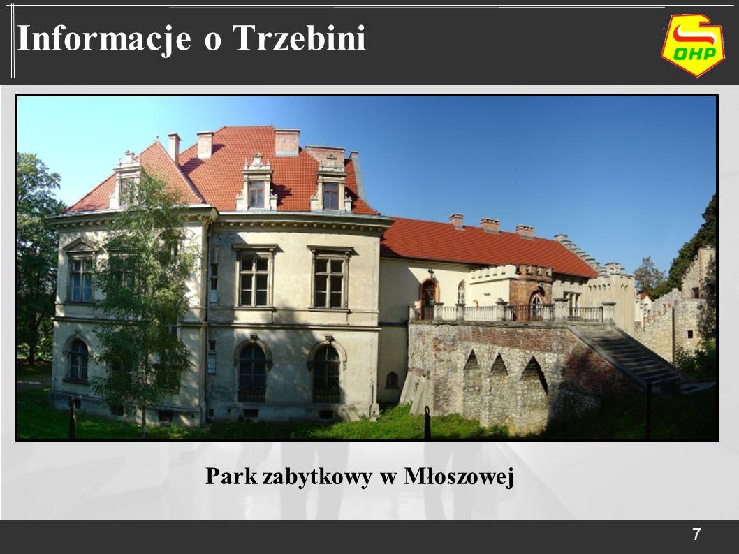 Informacje o Trzebini Park zabytkowy w Młoszowej 7