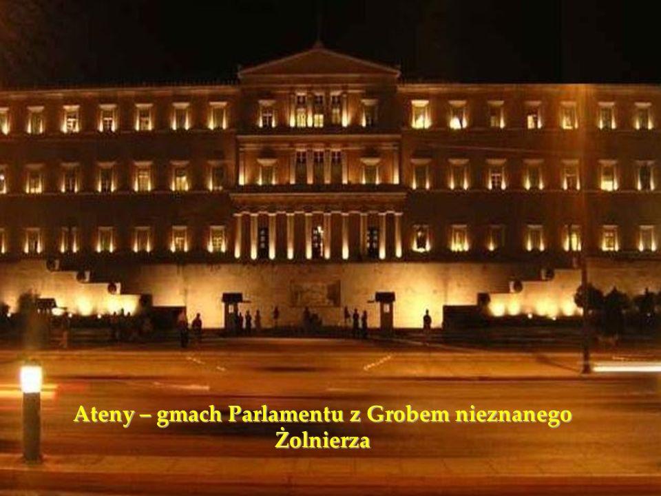 Ateny – gmach Parlamentu z Grobem nieznanego Żolnierza