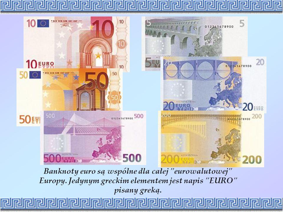 Banknoty euro są wspólne dla całej eurowalutowej Europy