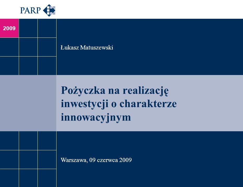 Pożyczka na realizację inwestycji o charakterze innowacyjnym