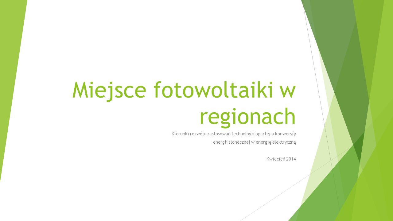 Miejsce fotowoltaiki w regionach