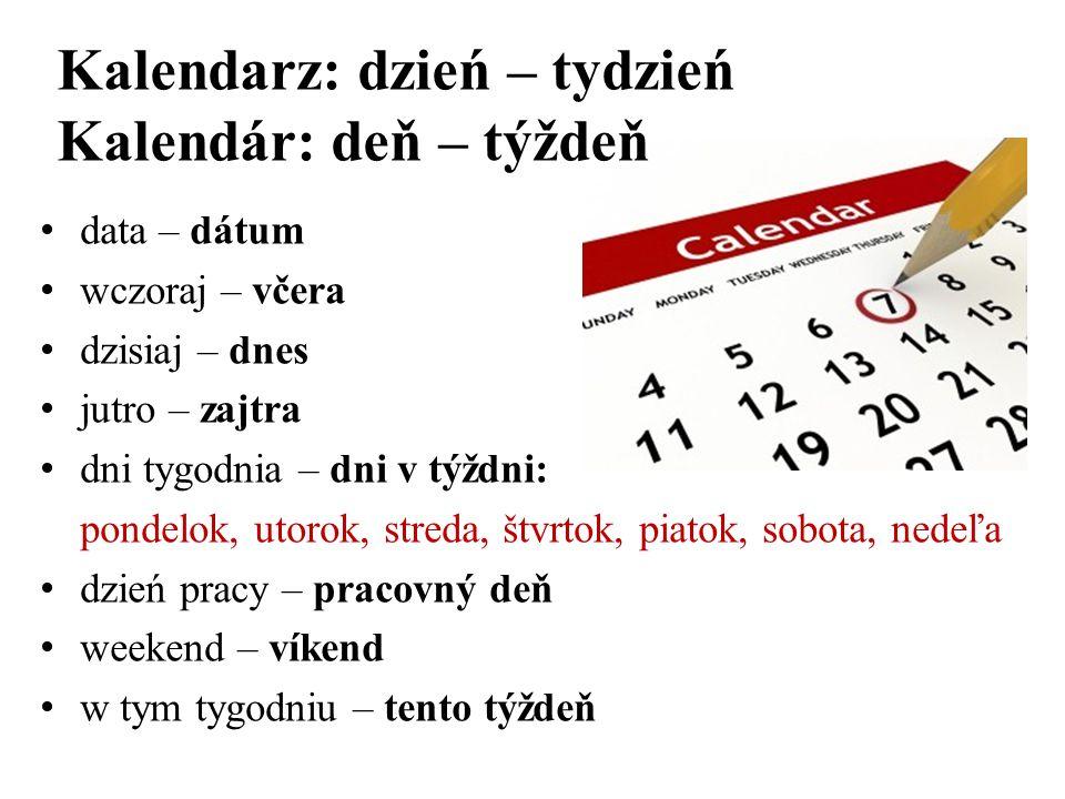Kalendarz: dzień – tydzień Kalendár: deň – týždeň