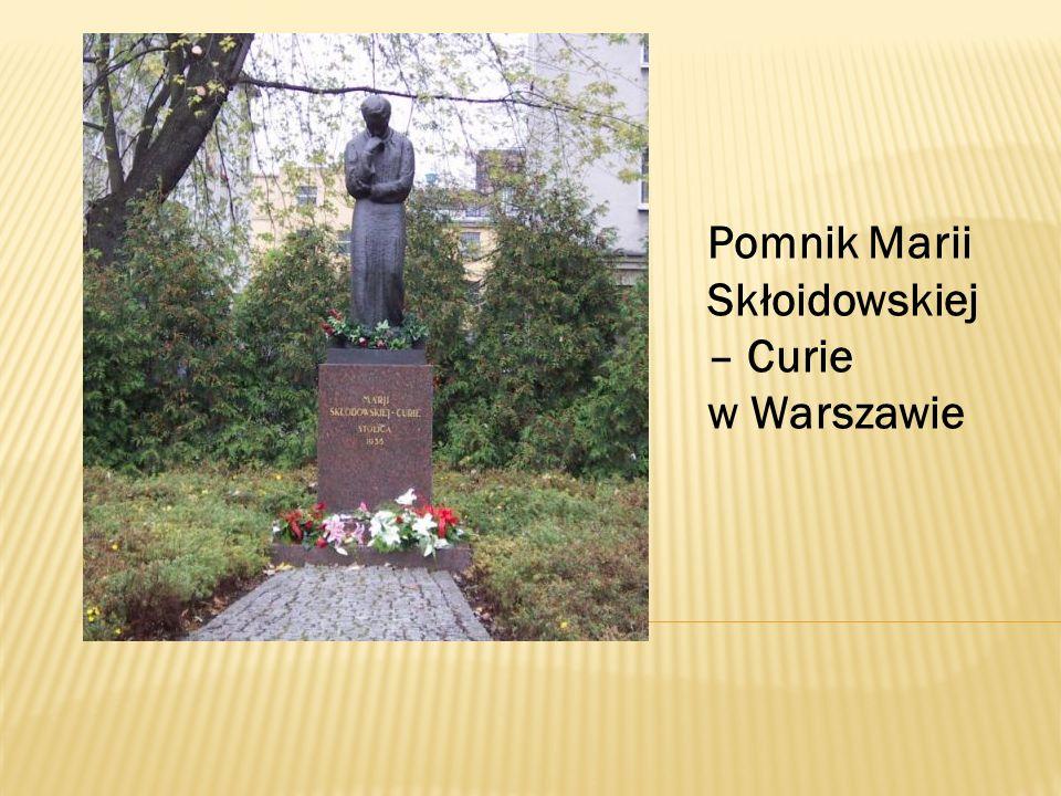 Pomnik Marii Skłoidowskiej – Curie