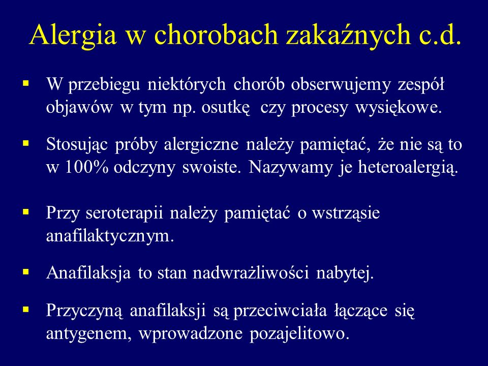 Alergia w chorobach zakaźnych c.d.