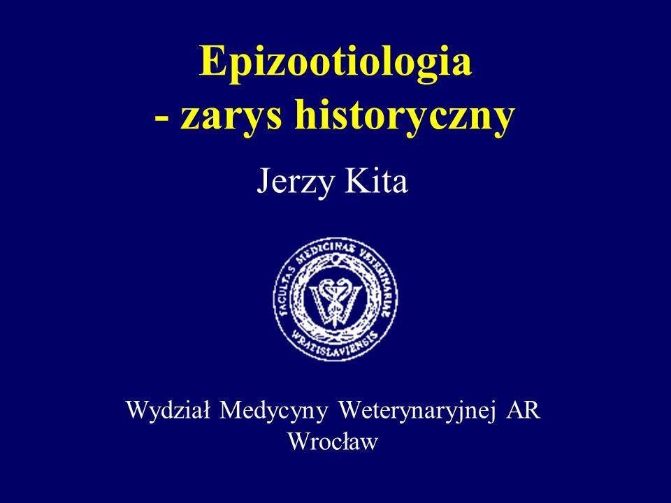 Epizootiologia - zarys historyczny