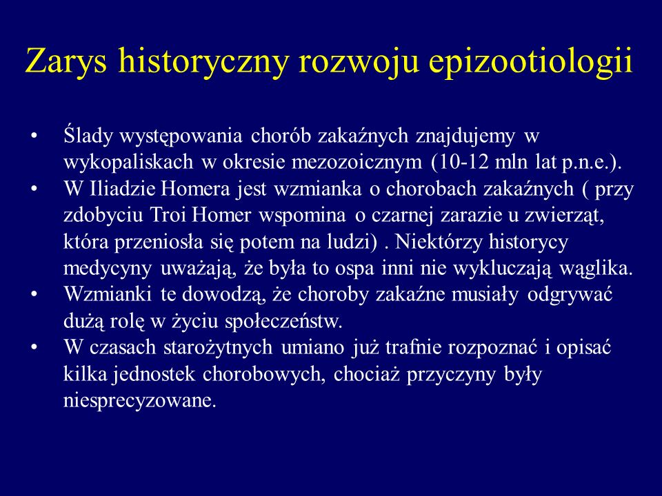 Zarys historyczny rozwoju epizootiologii