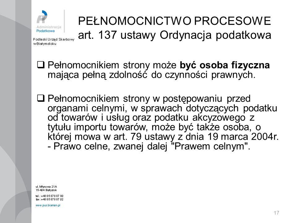 PEŁNOMOCNICTWO PROCESOWE art. 137 ustawy Ordynacja podatkowa