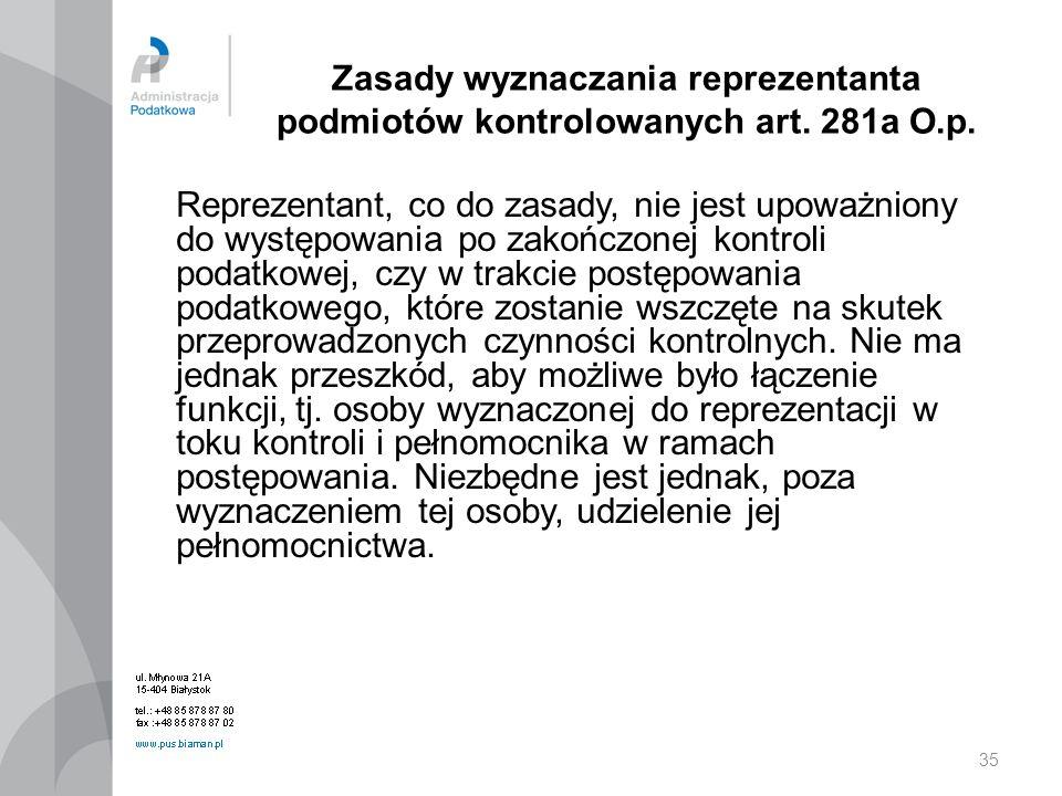 Zasady wyznaczania reprezentanta podmiotów kontrolowanych art. 281a O
