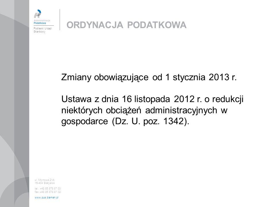 Zmiany obowiązujące od 1 stycznia 2013 r.