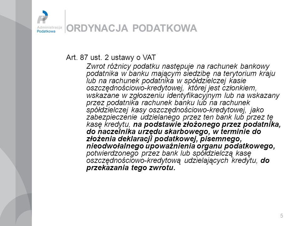 ORDYNACJA PODATKOWA Art. 87 ust. 2 ustawy o VAT