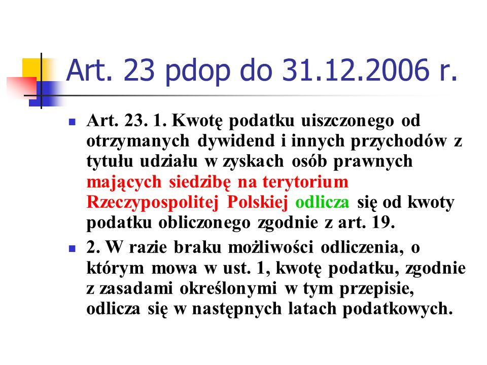 Art. 23 pdop do 31.12.2006 r.