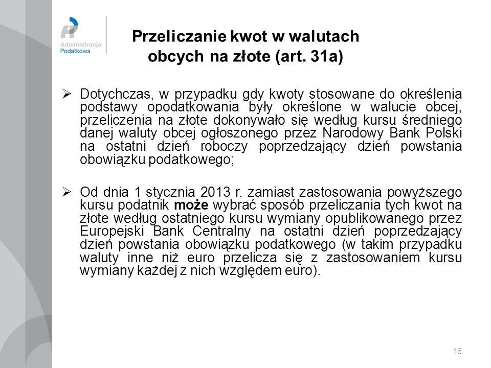 Przeliczanie kwot w walutach obcych na złote (art. 31a)