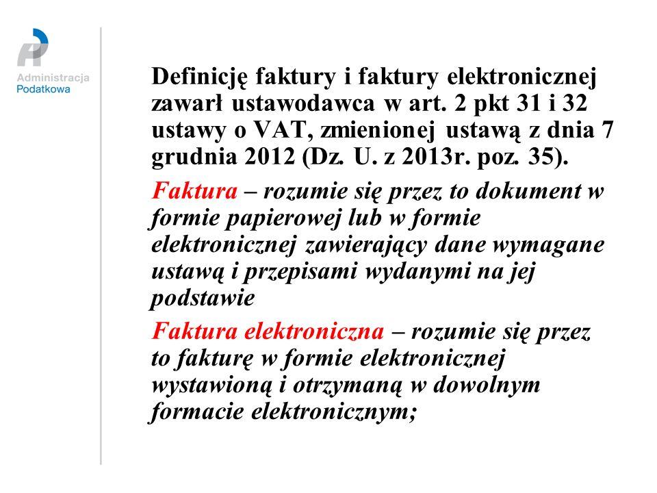 Definicję faktury i faktury elektronicznej zawarł ustawodawca w art