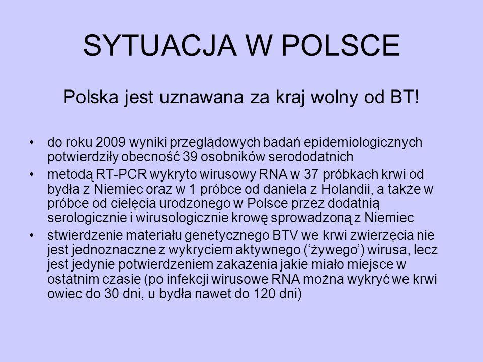 Polska jest uznawana za kraj wolny od BT!