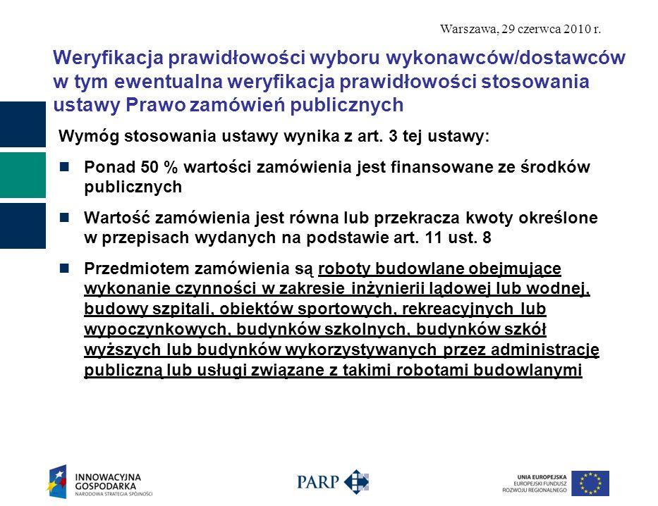 Weryfikacja prawidłowości wyboru wykonawców/dostawców w tym ewentualna weryfikacja prawidłowości stosowania ustawy Prawo zamówień publicznych