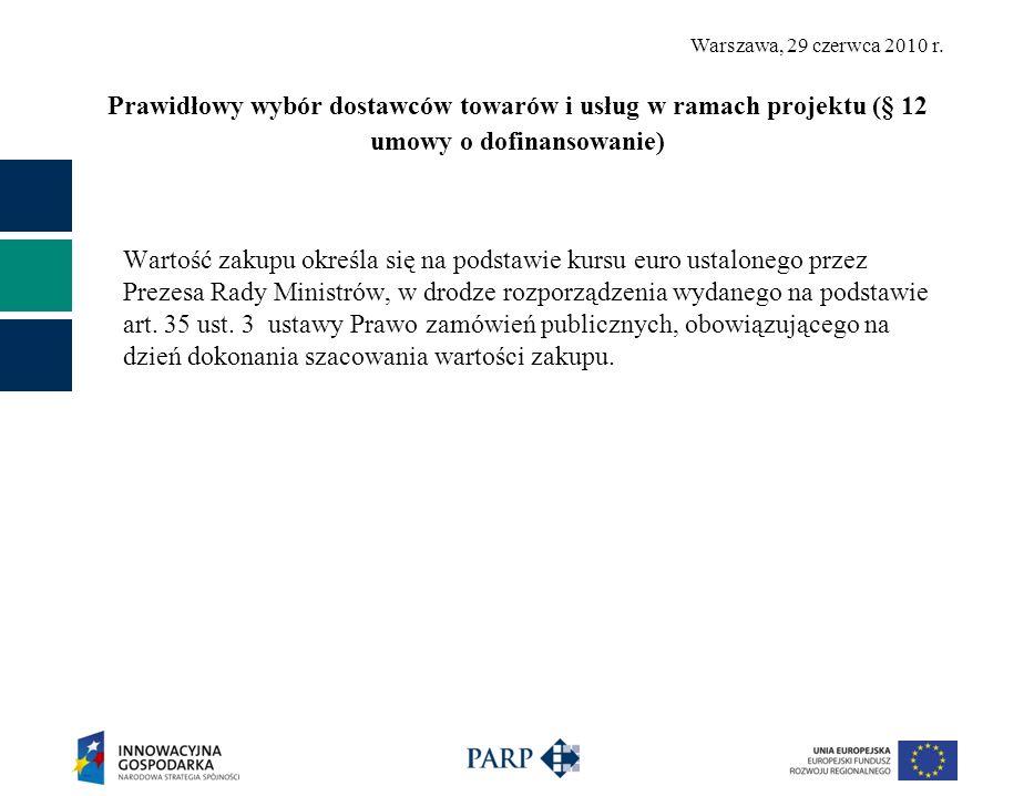 Prawidłowy wybór dostawców towarów i usług w ramach projektu (§ 12 umowy o dofinansowanie)