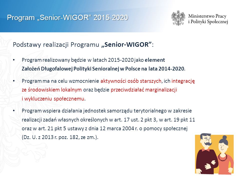 "Program ""Senior-WIGOR 2015-2020"