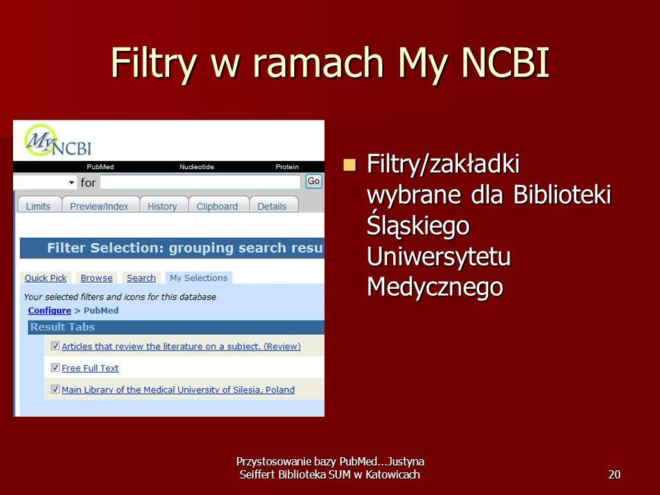 Filtry w ramach My NCBI Filtry/zakładki wybrane dla Biblioteki Śląskiego Uniwersytetu Medycznego.