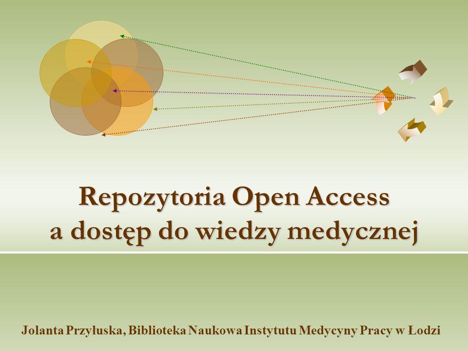 Repozytoria Open Access a dostęp do wiedzy medycznej