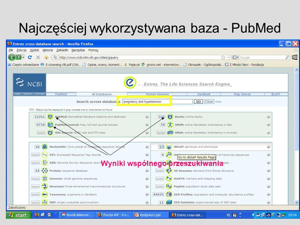 Najczęściej wykorzystywana baza - PubMed
