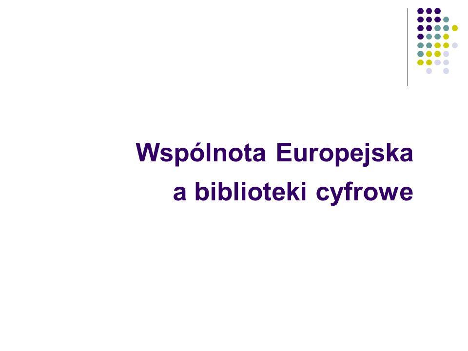 Wspólnota Europejska a biblioteki cyfrowe