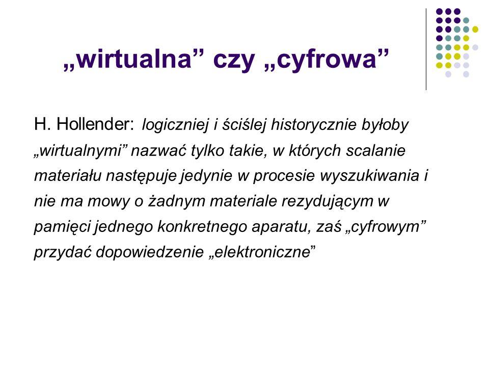 """""""wirtualna czy """"cyfrowa"""