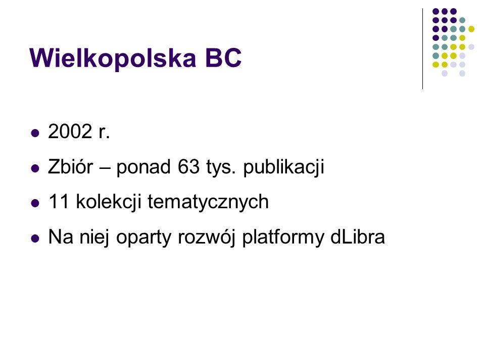 Wielkopolska BC 2002 r. Zbiór – ponad 63 tys. publikacji